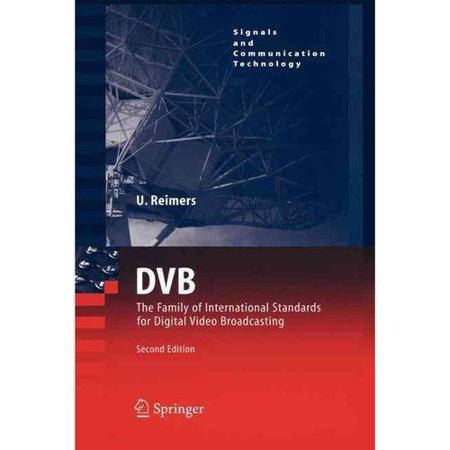 Dvb  The Family Of International Standards For Digital Video Broadcasting