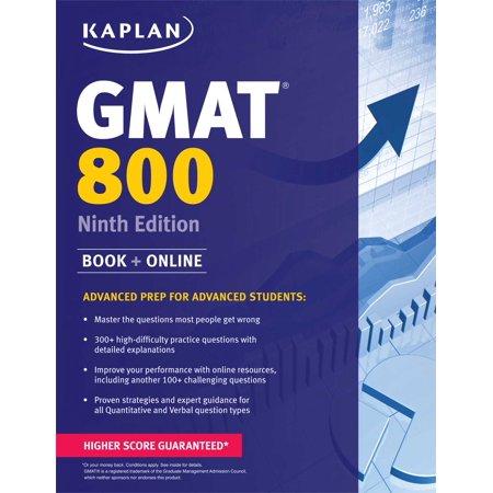 Kaplan GMAT 800 : Advanced Prep for Advanced (Best Gmat Prep Classes)