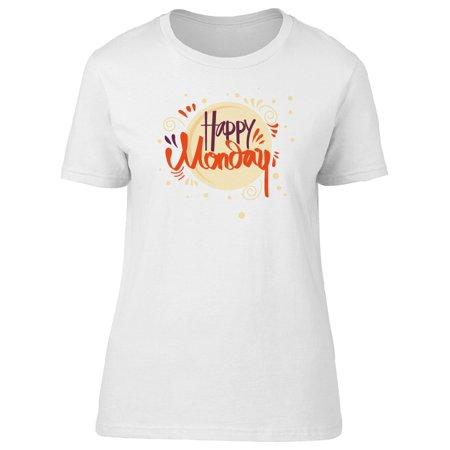 Happy Monday Calligraphy Art Tee Women's -Image by Shutterstock