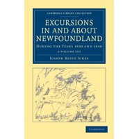 Excursions in and about Newfoundland, During the Years 1839 and 1840 - 2 Volume Set