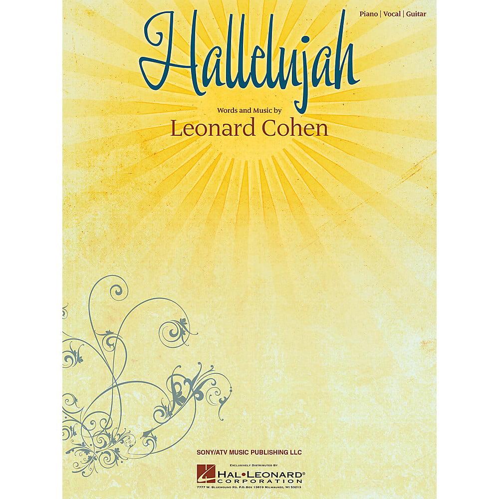 Hal Leonard Hallelujah by Leonard Cohen arranged for piano, vocal and guitar [Sheet music] [Jan 01, 1995] Leonard Cohen