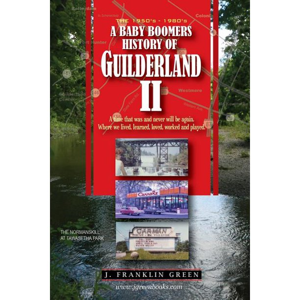 A Baby Boomers History of Guilderland - Part II (Paperback ...