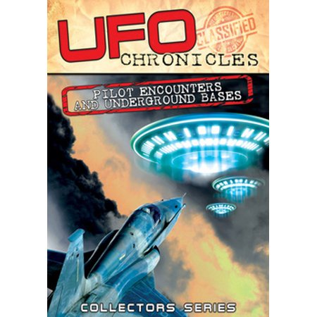 UFO Chronicles: Pilot Encounters & Underground Bases (DVD)