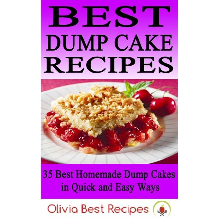 Best Dump Cake Recipes: 35 Best Homemade Dump Cakes in Quick and Easy Ways - - Apple Cobbler Dump Cake
