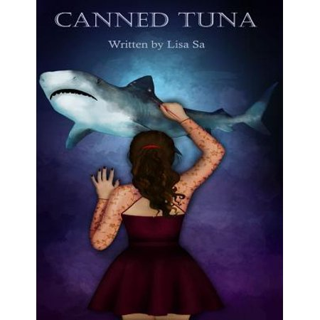 Canned Tuna - eBook (Good Things To Mix With Canned Tuna)