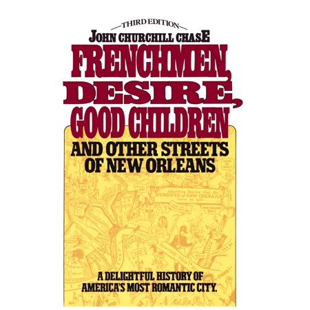 Frenchmen Desire Good Children And Other Streets Of New (Best Jazz On Frenchmen Street New Orleans)