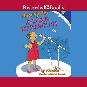 Hooray for Anna Hibiscus - Audiobook