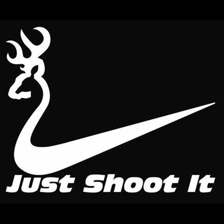 Just Shoot It Hunting Vinyl Cut Decal With No Background | 6 Inch White Decal | Car Truck Van Wall Laptop Cup