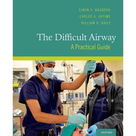 The Difficult Airway  A Practical Guide