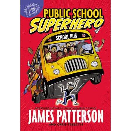 Public School Superhero - Superhero School