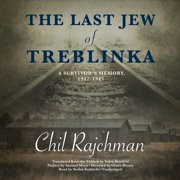The Last Jew of Treblinka - Audiobook