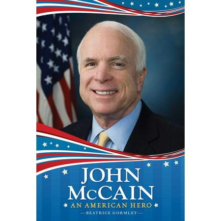 John McCain : An American Hero