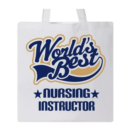 World's Best Nursing Instructor Tote Bag
