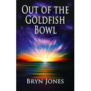 Out of the Goldfish Bowl - eBook