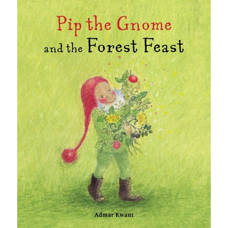 Pip the Gnome and the Forest