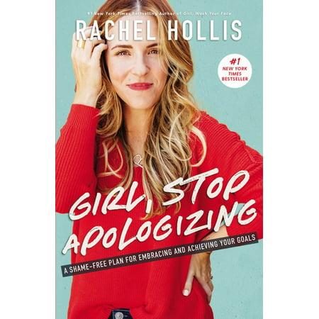 Girl, Stop Apologizing - eBook