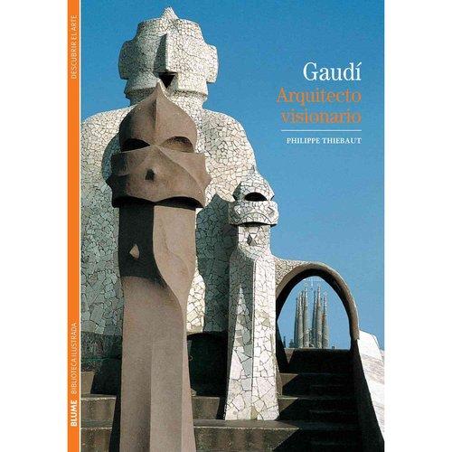 Gaudi: Arquitecto Visionario