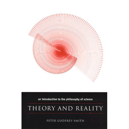 Theory and Reality : An Introduction to the Philosophy of
