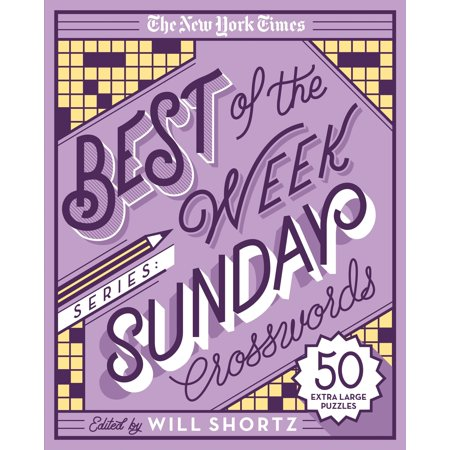 The New York Times Best of the Week Series: Sunday Crosswords : 50 Extra Large