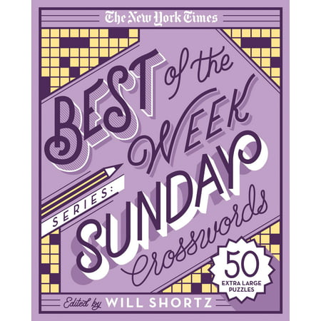 The New York Times Best of the Week Series: Sunday Crosswords : 50 Extra Large (Best Hotels In Times Square For Families)