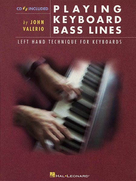Playing Keyboard Bass Lines Left-Hand Technique for Keyboards by Hal Leonard Publishing Corporation
