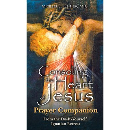 - Consoling the Heart of Jesus - Prayer Companion