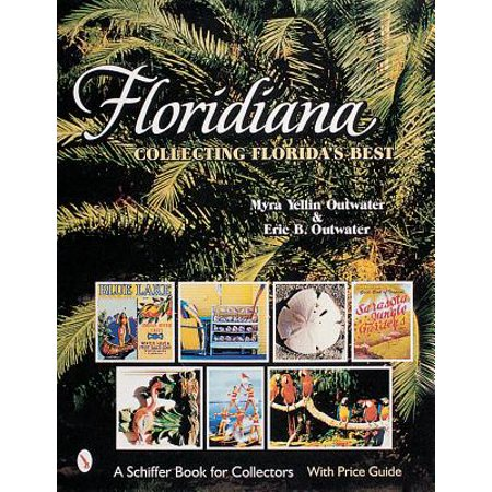 Floridiana : Collecting Florida's Best (Best Antiques To Collect)