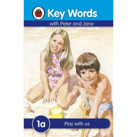 Key Words with Peter and Jane #1 Play with Us a (Grand Jane Pot)