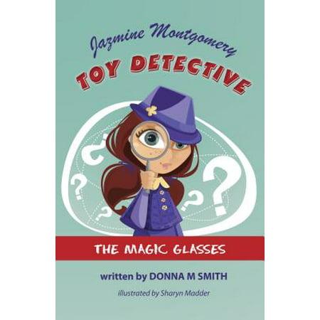 Jazmine Montgomery Toy Detective The Magic Glasses - eBook - Toys R Us Montgomery