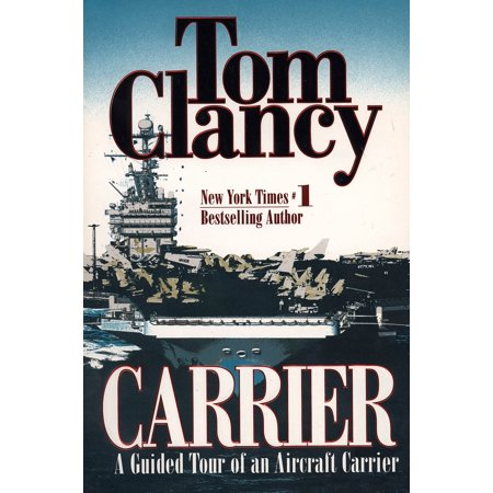 Carrier : A Guided Tour of an Aircraft Carrier