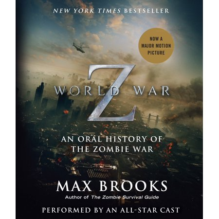 Z Wars (World War Z: The Complete Edition (Movie Tie-In Edition) : An Oral History of the Zombie)