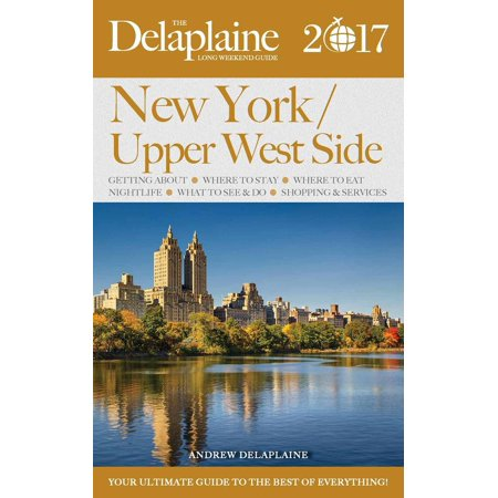 New York / Upper West Side - The Delaplaine 2017 Long Weekend Guide - eBook](Halloween 2017 Weekend)