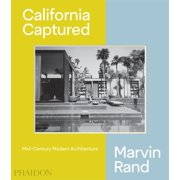 California Captured : Mid-Century Modern Architecture, Marvin Rand