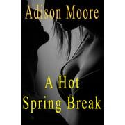A Hot Spring Break - eBook