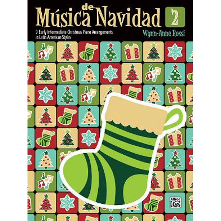 M�sica de Navidad, Bk 2 : 9 Early Intermediate Christmas Piano Arrangements in Latin American Styles