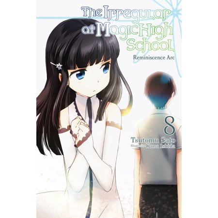 Ashfield High Arc - The Irregular at Magic High School, Vol. 8 (Light Novel): Reminiscence ARC