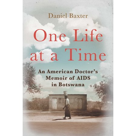 One Life at a Time : An American Doctor's Memoir of AIDS in - Botswana Coat Of Arms