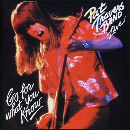 Pat Travers - Live! Go for What You Know [CD]