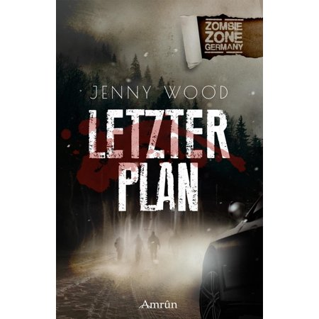 Zombie Zone Germany: Letzter Plan - eBook (German Pans)