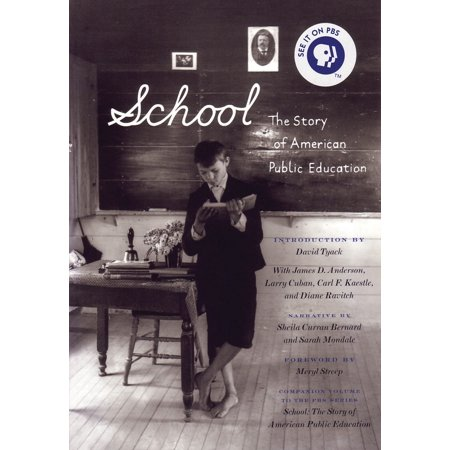 School : The Story of American Public Education (100 Best Public High Schools In America)
