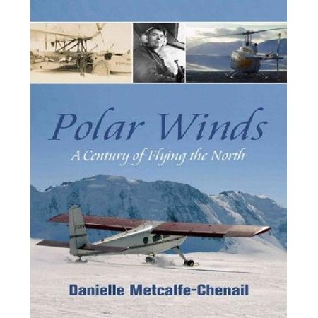 Polar Winds: A Century of Flying the North - image 1 of 1