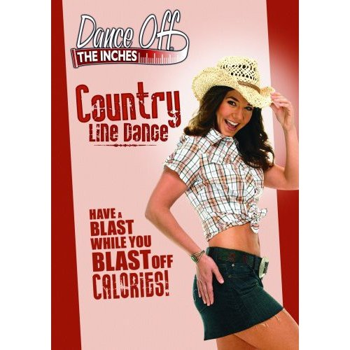 Dance Off The Inches: Country Line Dance (Full Frame)
