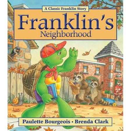 Franklin's Neighborhood - Franklin's Halloween Paulette Bourgeois