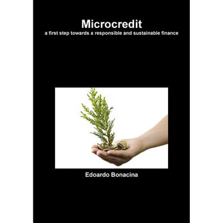 Microcredit A First Step Towards A Responsible And Sustainable Finance