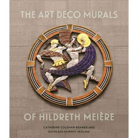 The Art Deco Murals of Hildreth Meiï¾ re