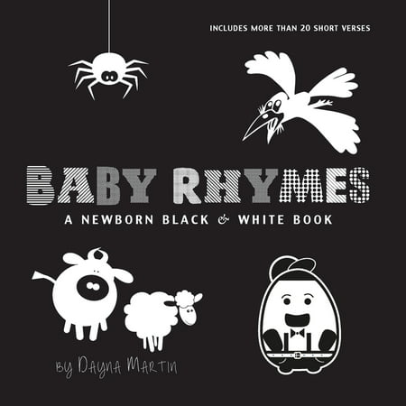 Baby Rhymes: A Newborn Black & White Book: 22 Short Verses, Humpty Dumpty, Jack and Jill, Little Miss Muffet, This Little Piggy, Rub-a-dub-dub, and More (Engage Early Readers: Children's Learning Book