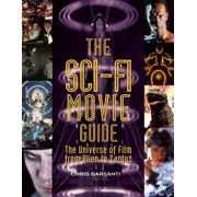 The Sci-Fi Movie Guide : The Universe of Film from Alien to Zardoz