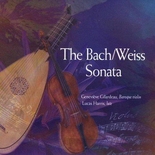 Genevive Gilardeau & Lucas Harris - Bach/Weiss Sonata [CD]