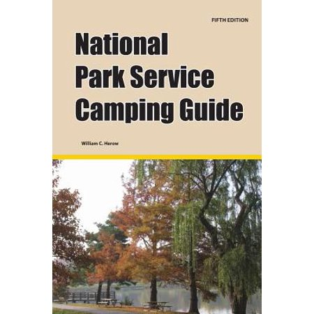 National park service camping guide, 5th edition: (Best Camping In Redwood National Park)