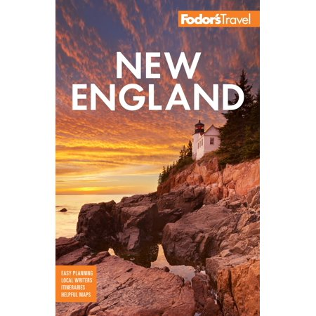 Fodor's New England : With the Best Fall Foliage Drives & Scenic Road